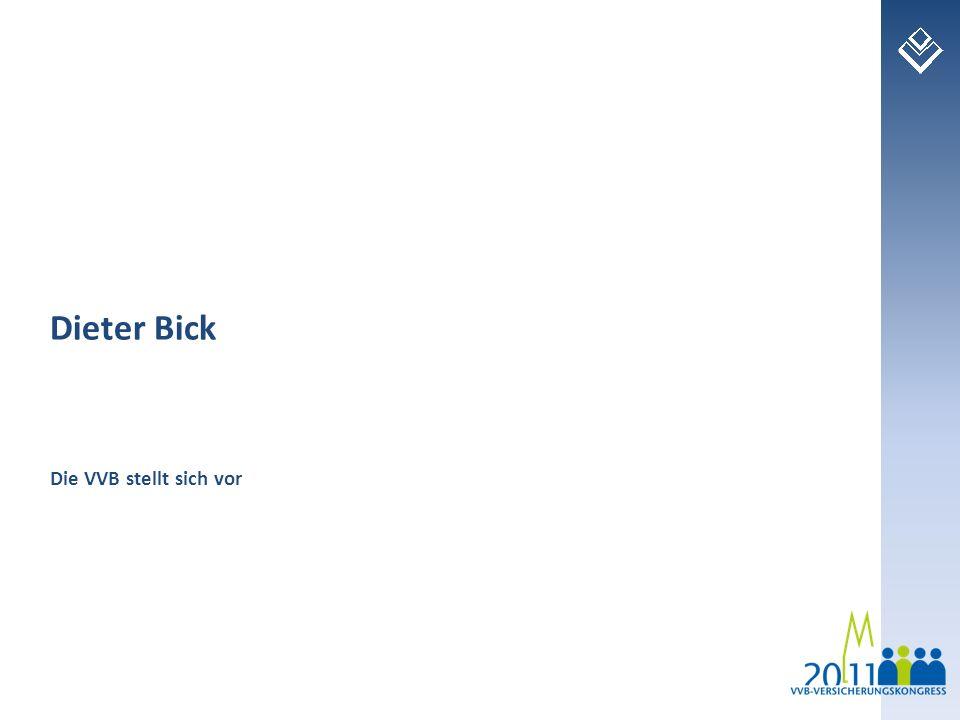 2 Die VVB ist die Vereinigung der Absolventen des Instituts für Versicherungswesen an der FH Köln und der Versicherungs-Betriebswirte (DVA).