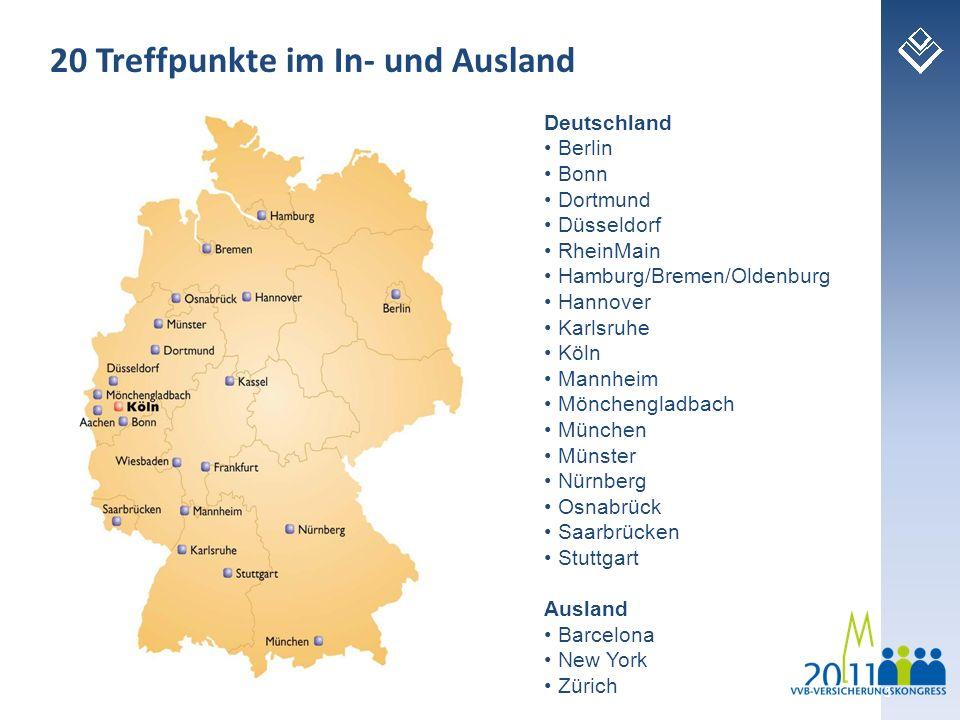 3 20 Treffpunkte im In- und Ausland Deutschland Berlin Bonn Dortmund Düsseldorf RheinMain Hamburg/Bremen/Oldenburg Hannover Karlsruhe Köln Mannheim Mö