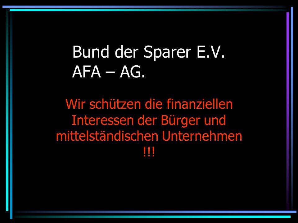 Bund der Sparer E.V.AFA – AG.