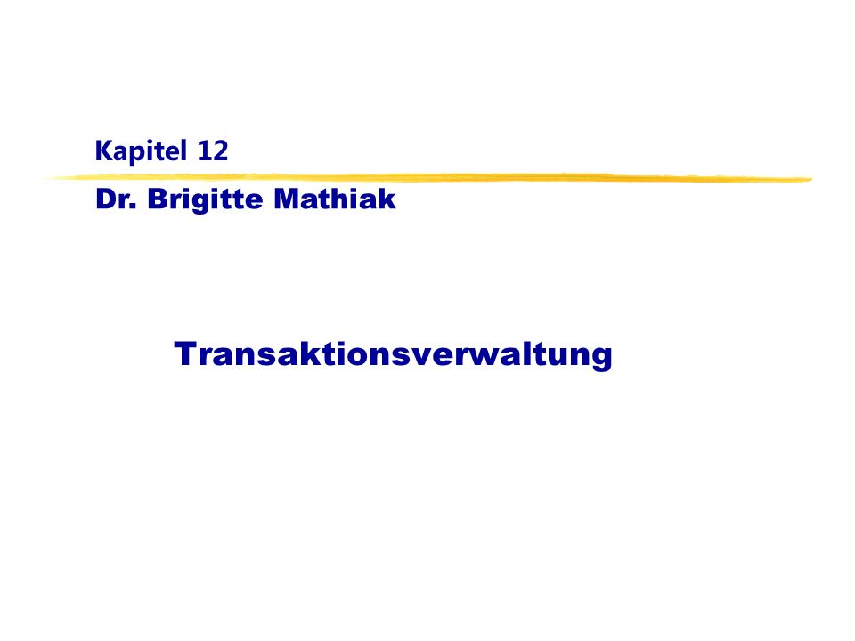 Datenbanken für Mathematiker, WS 11/12Kapitel 12: Transaktionsverwaltung12 Serialisierbarkeit Historie ist äquivalent zu einer seriellen Historie dennoch parallele (verzahnte) Ausführung möglich Serialisierbare Historie von T 1 und T 2 SchrittT1T1 T2T2 1.BOT 2.read(A) 3.BOT 4.read(C) 5.write(A) 6.write(C) 7.read(B) 8.write(B) 9.commit 10.read(A) 11.write(A) 12.commit