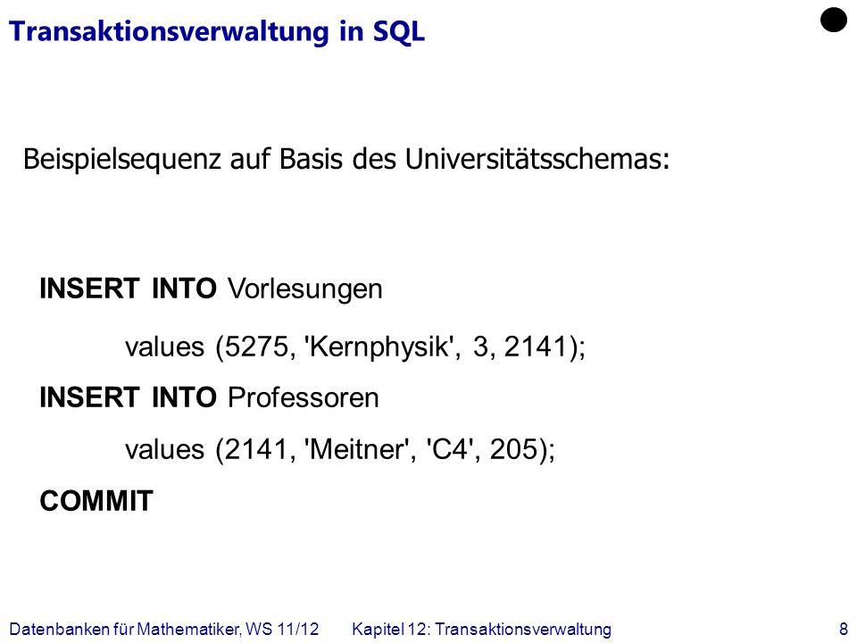 Datenbanken für Mathematiker, WS 11/12Kapitel 12: Transaktionsverwaltung9 Fehler bei unkontrolliertem Mehrbenutzerbetrieb I Verlorengegangene Änderungen (lost update) write(A,a 2 ) a 2 := a 2 * 1.03 read(A,a 2 ) T2T2 write(B,b 1 ) b 1 := b 1 + 300 read(B,b 1 ) write(A,a 1 ) a 1 := a 1 – 300 read(A,a 1 ) T1T1 9.