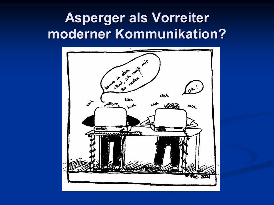 Asperger als Vorreiter moderner Kommunikation?