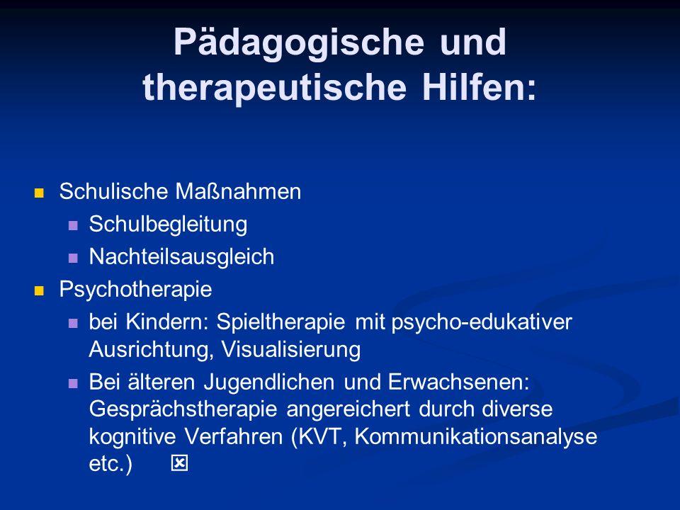 Pädagogische und therapeutische Hilfen: Schulische Maßnahmen Schulbegleitung Nachteilsausgleich Psychotherapie bei Kindern: Spieltherapie mit psycho-e