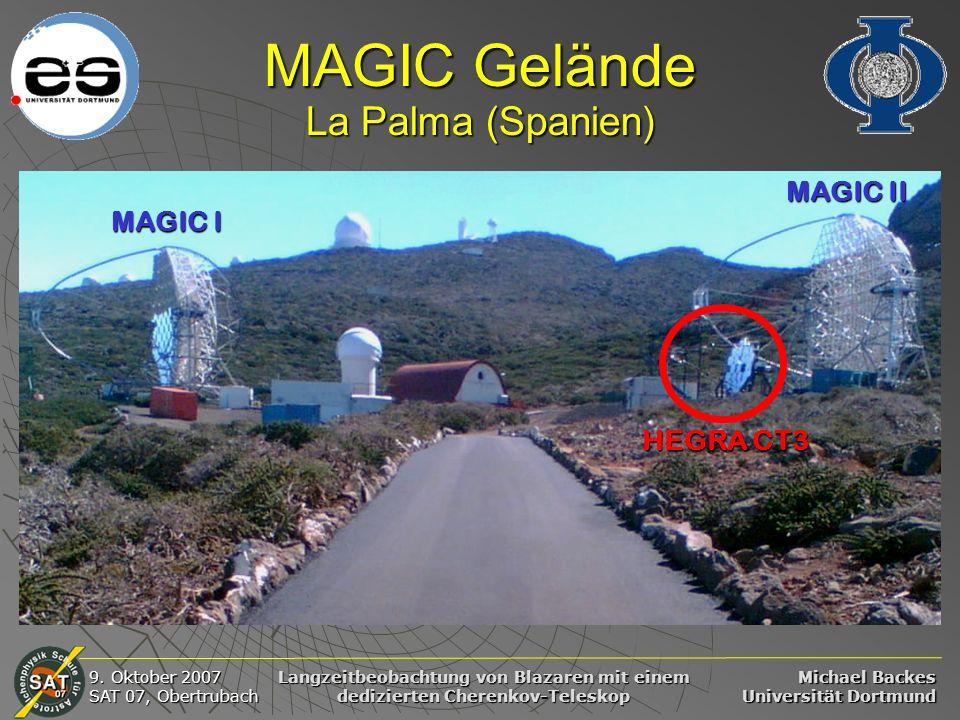 Michael Backes Universität Dortmund 9. Oktober 2007 SAT 07, Obertrubach Langzeitbeobachtung von Blazaren mit einem dedizierten Cherenkov-Teleskop MAGI