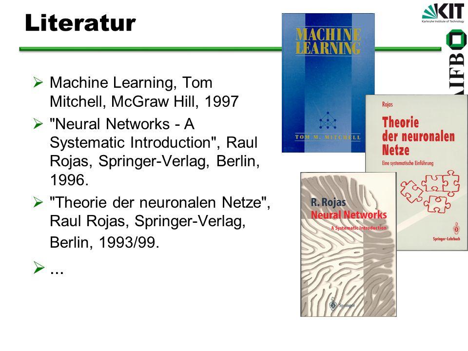 Literatur Machine Learning, Tom Mitchell, McGraw Hill, 1997