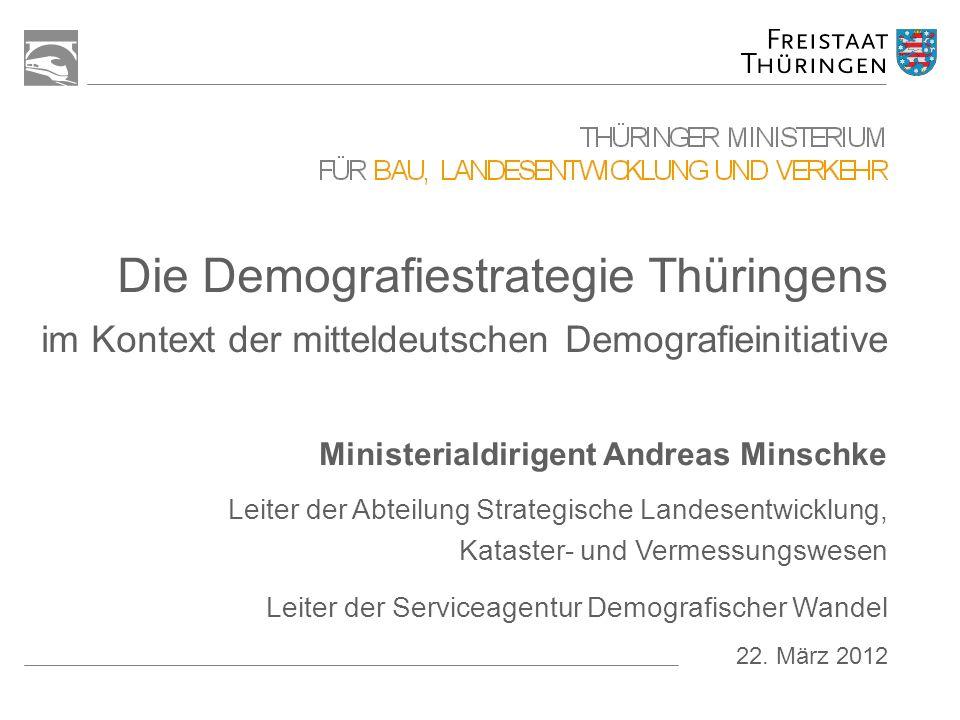 2 22.03.2012Die Demografiestrategie Thüringens / Andreas Minschke Gliederung Lage Grundsätze und Herangehensweise Erfahrungen