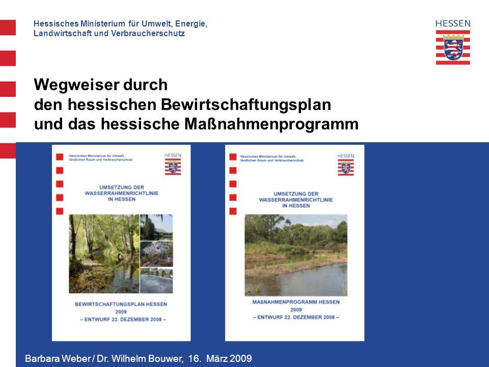 Hessisches Ministerium für Umwelt, Energie, Landwirtschaft und Verbraucherschutz Barbara Weber / Dr.