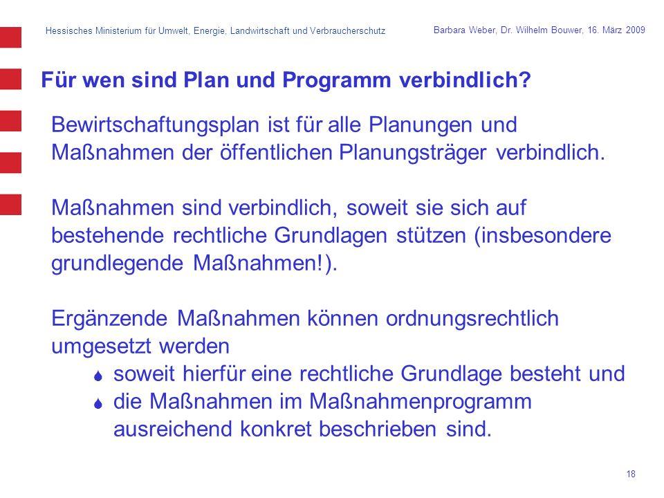 Hessisches Ministerium für Umwelt, Energie, Landwirtschaft und Verbraucherschutz 18 Barbara Weber, Dr.