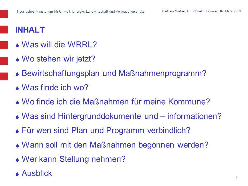 Hessisches Ministerium für Umwelt, Energie, Landwirtschaft und Verbraucherschutz 2 Barbara Weber, Dr.