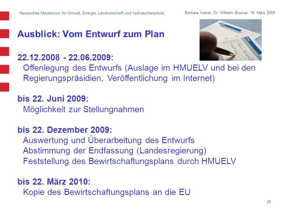 Hessisches Ministerium für Umwelt, Energie, Landwirtschaft und Verbraucherschutz 20 Barbara Weber, Dr.