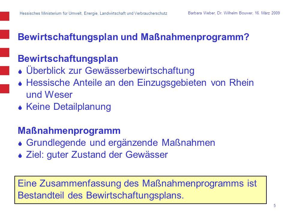 Hessisches Ministerium für Umwelt, Energie, Landwirtschaft und Verbraucherschutz 5 Barbara Weber, Dr.