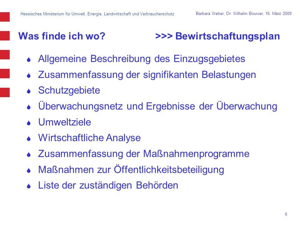 Hessisches Ministerium für Umwelt, Energie, Landwirtschaft und Verbraucherschutz 6 Barbara Weber, Dr.