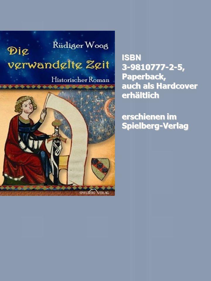 ISBN 3-9810777-2-5, Paperback, auch als Hardcover erhältlich erschienen im Spielberg-Verlag