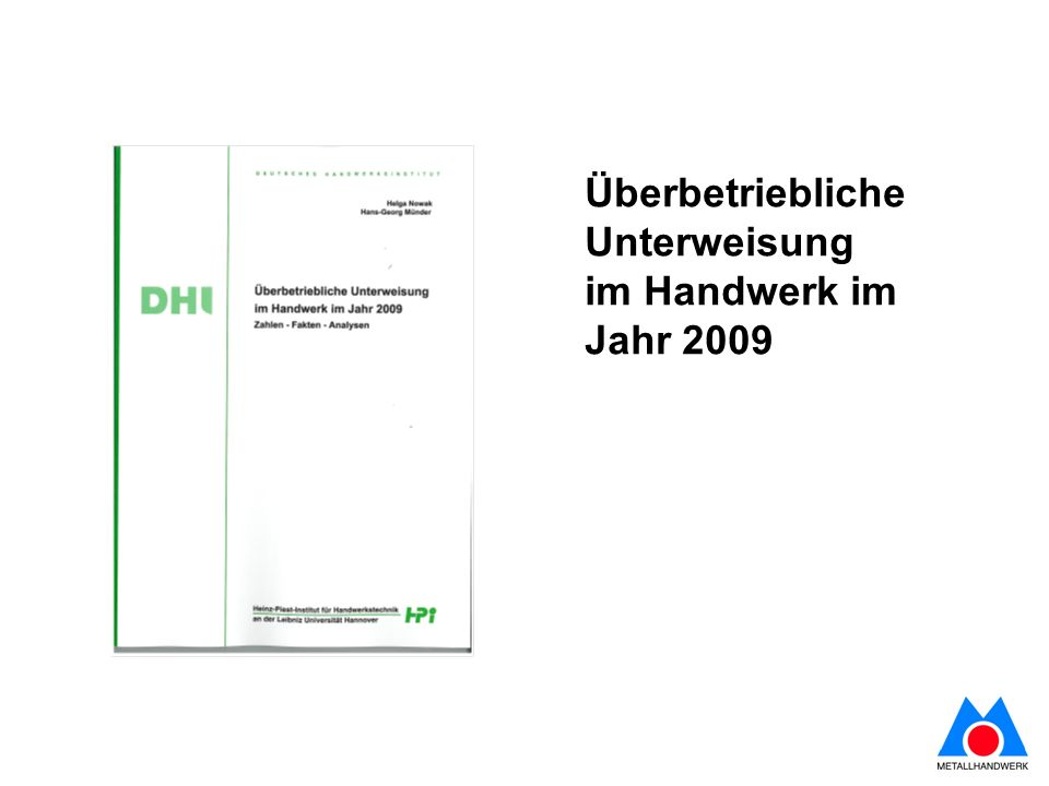 Überbetriebliche Unterweisung im Handwerk im Jahr 2009