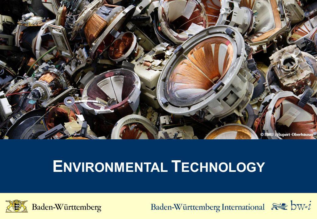 E NVIRONMENTAL T ECHNOLOGY © BMU / Rupert Oberhäuser