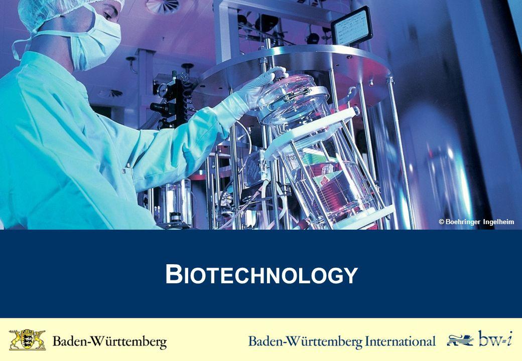 B IOTECHNOLOGY © Boehringer Ingelheim