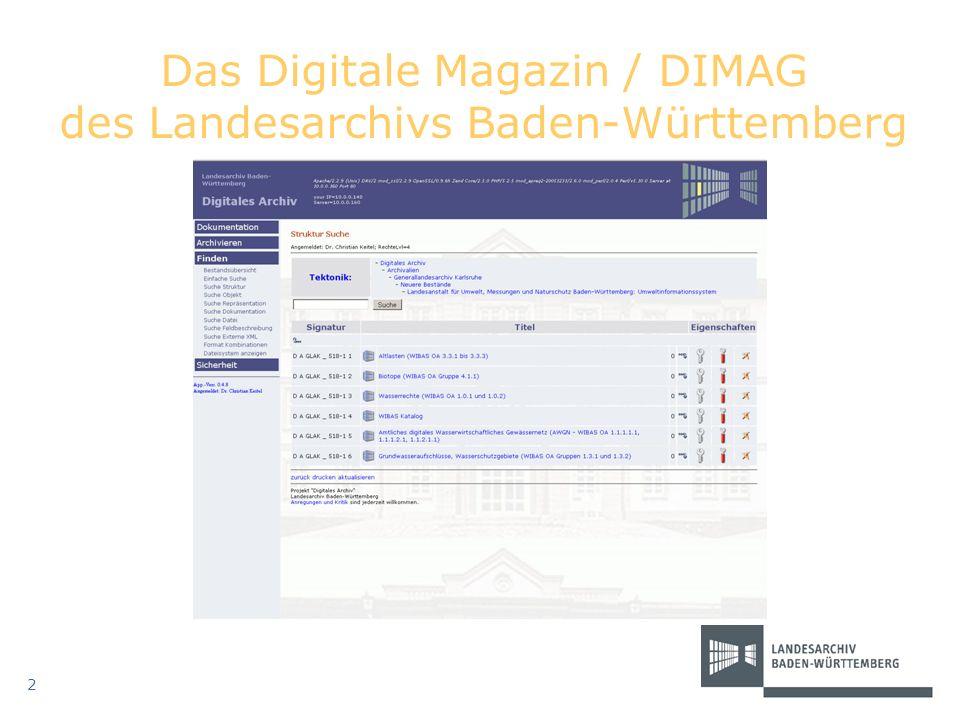 2 Das Digitale Magazin / DIMAG des Landesarchivs Baden-Württemberg