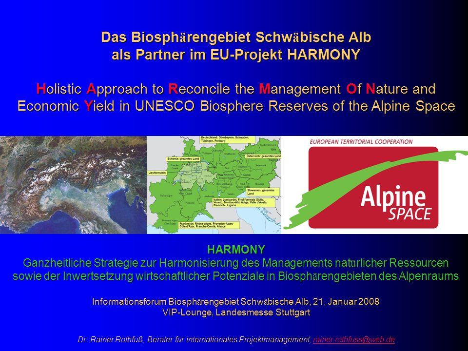 Dr. Rainer Rothfuß, Berater für internationales Projektmanagement, rainer.rothfuss@web.derainer.rothfuss@web.deHARMONY Ganzheitliche Strategie zur Har