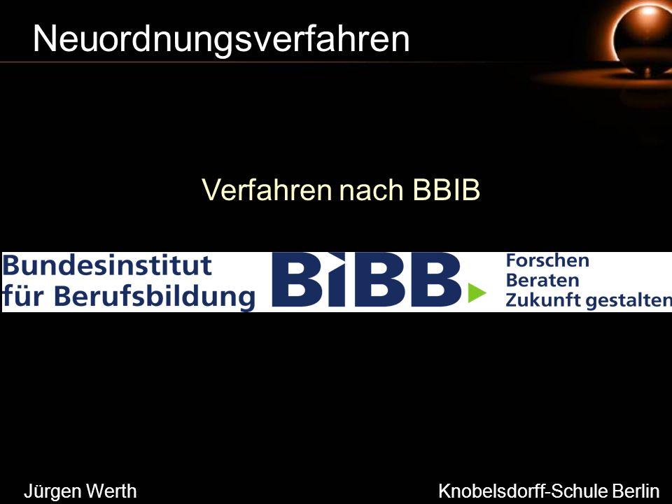 Jürgen Werth Knobelsdorff-Schule Berlin Neuordnungsverfahren Verfahren nach BBIB