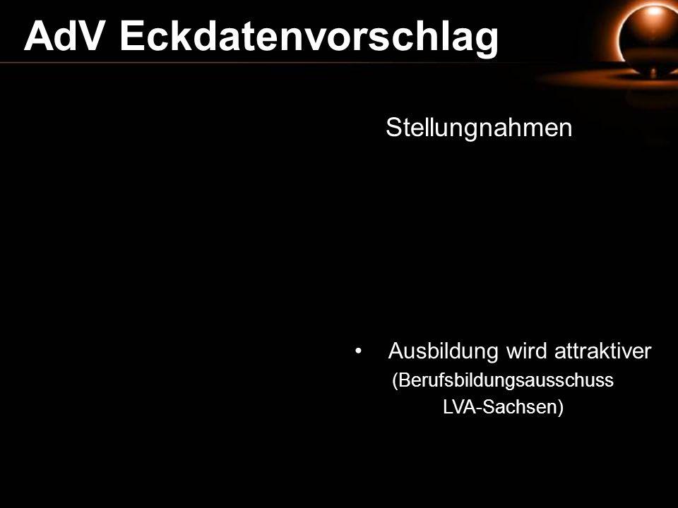 Stellungnahmen AdV Eckdatenvorschlag Ausbildung wird attraktiver (Berufsbildungsausschuss LVA-Sachsen)