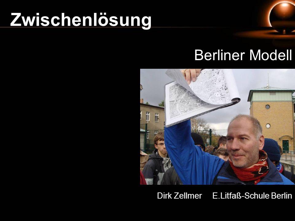 Zwischenlösung Berliner Modell Dirk Zellmer E.Litfaß-Schule Berlin