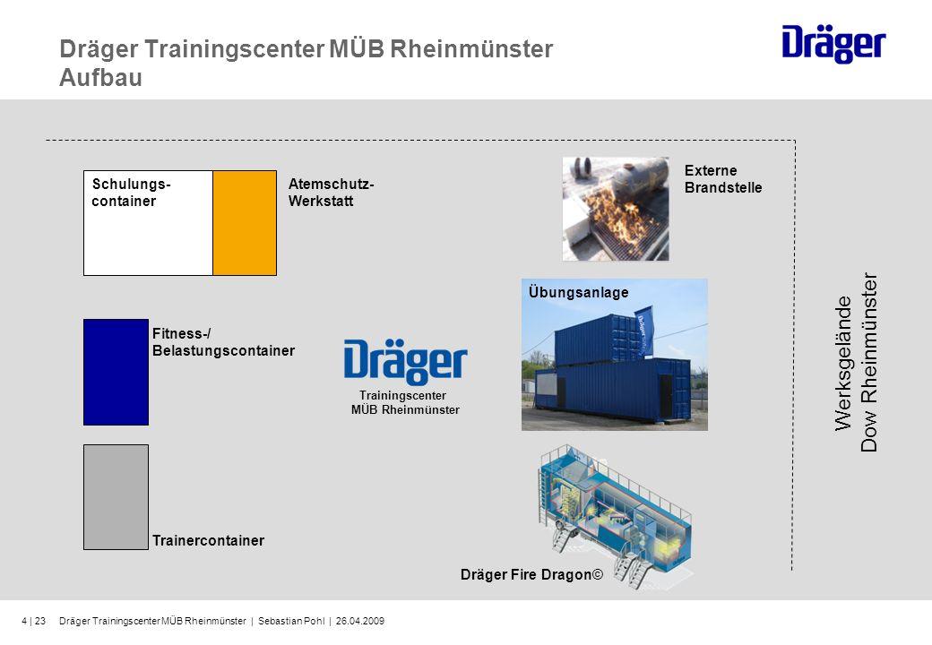 Dräger Trainingscenter MÜB Rheinmünster | Sebastian Pohl | 26.04.20094 | 23 Dräger Trainingscenter MÜB Rheinmünster Aufbau Werksgelände Dow Rheinmünst