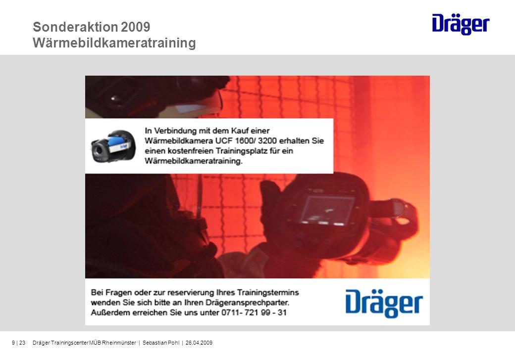Dräger Trainingscenter MÜB Rheinmünster | Sebastian Pohl | 26.04.20099 | 23 Sonderaktion 2009 Wärmebildkameratraining