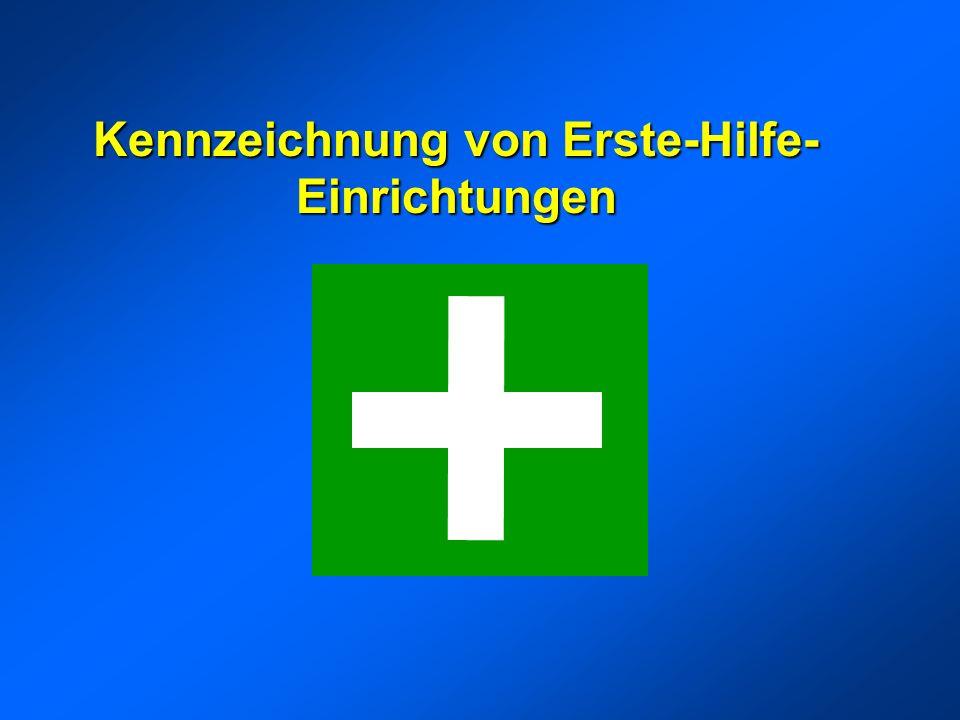 Kennzeichnung von Erste-Hilfe- Einrichtungen