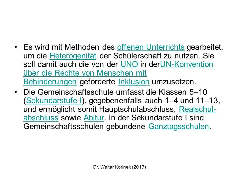 Dr.Walter Korinek (2013) Eine Nichtversetzung (Sitzenbleiben) gibt es nicht mehr.