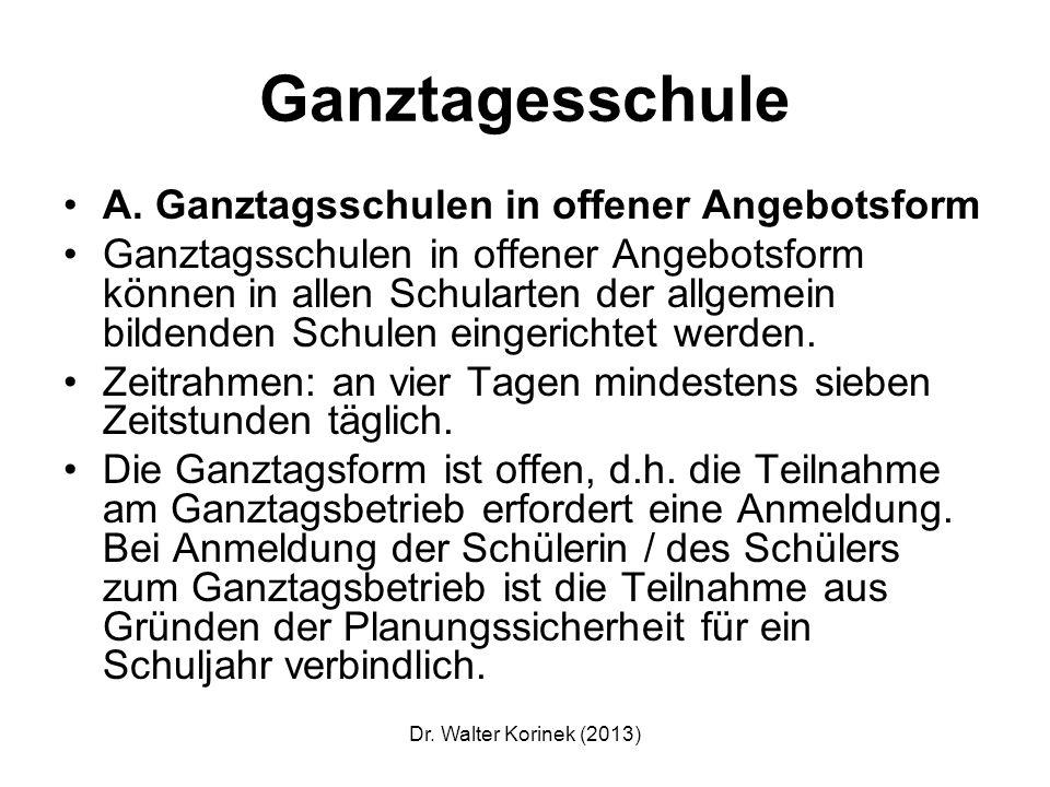 Dr.Walter Korinek (2013) Grundlage ist ein pädagogisches Konzept.