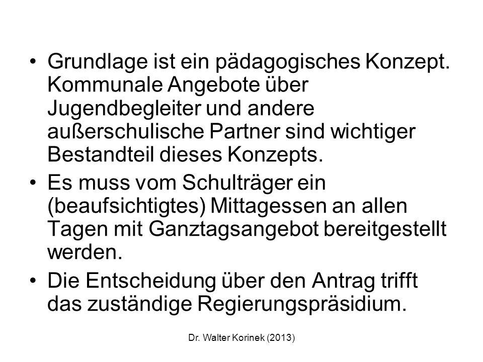 Dr. Walter Korinek (2013) Deshalb lehnen wir als Bündnis pro Bildung die Gemeinschaftsschule ab