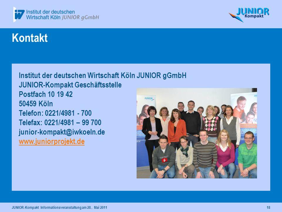18 Kontakt Institut der deutschen Wirtschaft Köln JUNIOR gGmbH JUNIOR-Kompakt Geschäftsstelle Postfach 10 19 42 50459 Köln Telefon: 0221/4981 - 700 Te