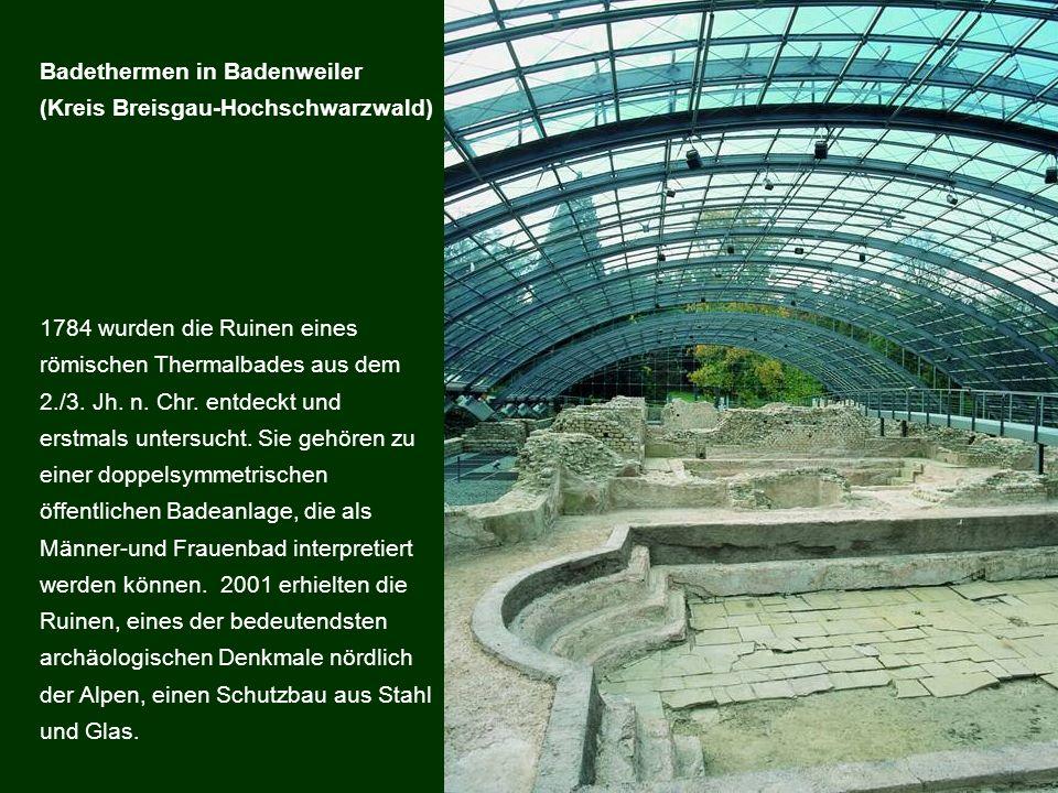 1784 wurden die Ruinen eines römischen Thermalbades aus dem 2./3. Jh. n. Chr. entdeckt und erstmals untersucht. Sie gehören zu einer doppelsymmetrisch