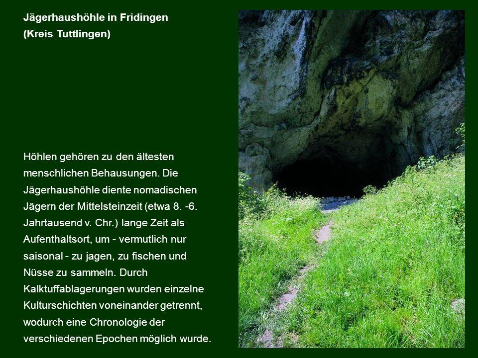 Höhlen gehören zu den ältesten menschlichen Behausungen. Die Jägerhaushöhle diente nomadischen Jägern der Mittelsteinzeit (etwa 8. -6. Jahrtausend v.