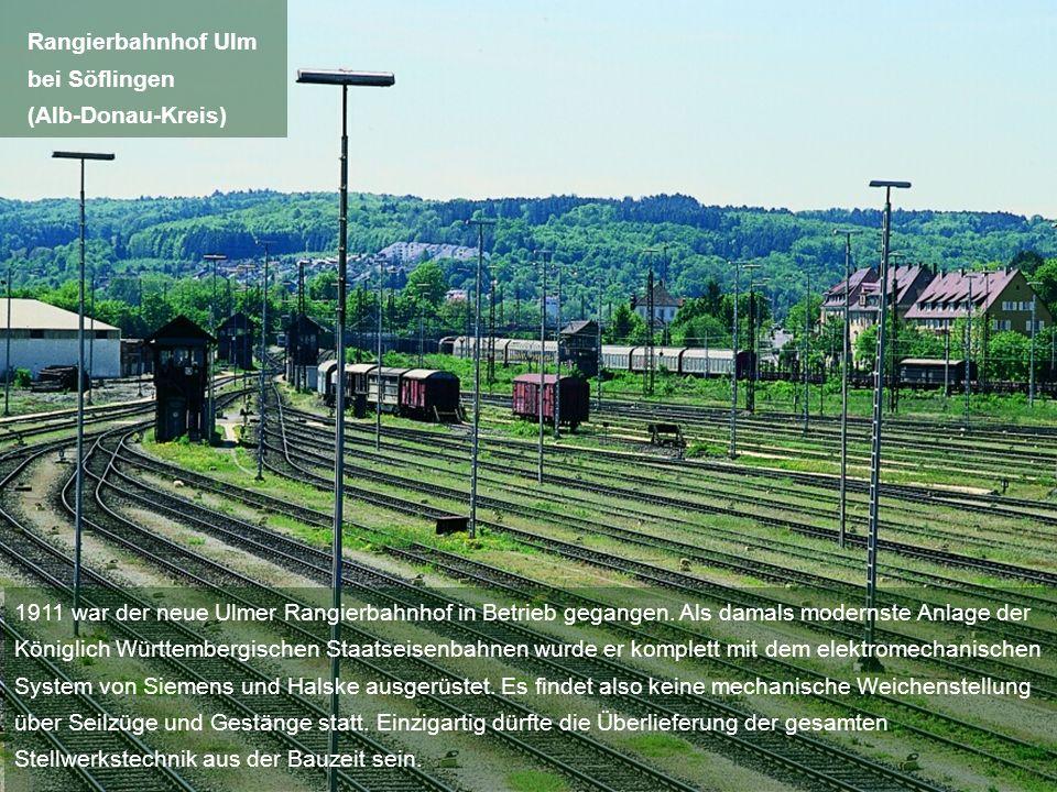 1911 war der neue Ulmer Rangierbahnhof in Betrieb gegangen. Als damals modernste Anlage der Königlich Württembergischen Staatseisenbahnen wurde er kom