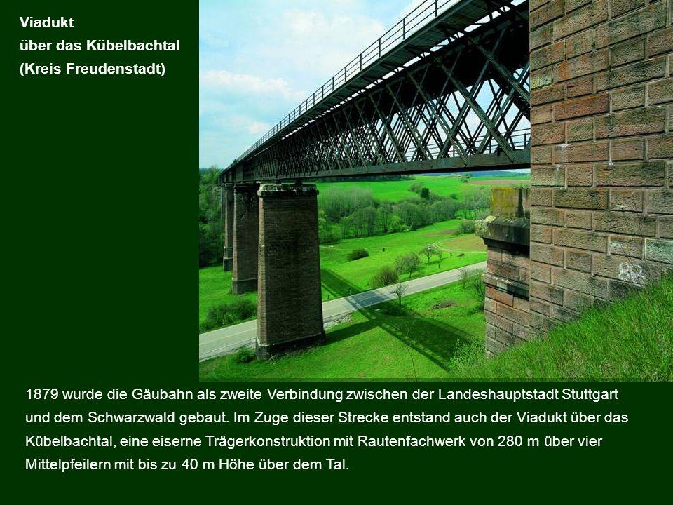 1879 wurde die Gäubahn als zweite Verbindung zwischen der Landeshauptstadt Stuttgart und dem Schwarzwald gebaut. Im Zuge dieser Strecke entstand auch
