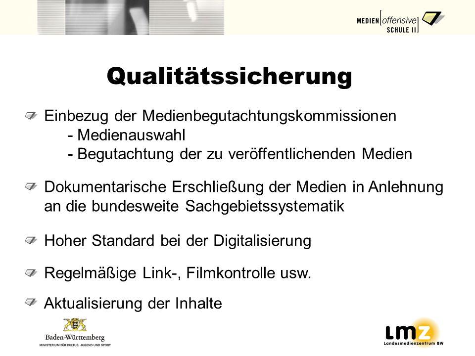 Einbezug der Medienbegutachtungskommissionen - Medienauswahl - Begutachtung der zu veröffentlichenden Medien Qualitätssicherung Dokumentarische Erschl