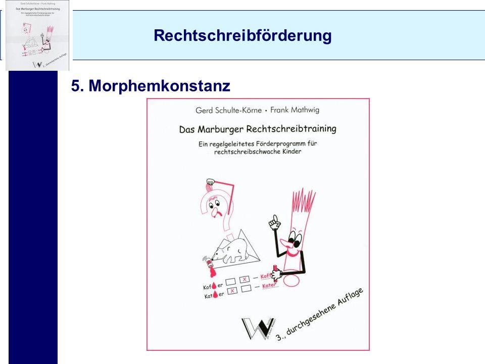 Rechtschreibförderung 5. Morphemkonstanz