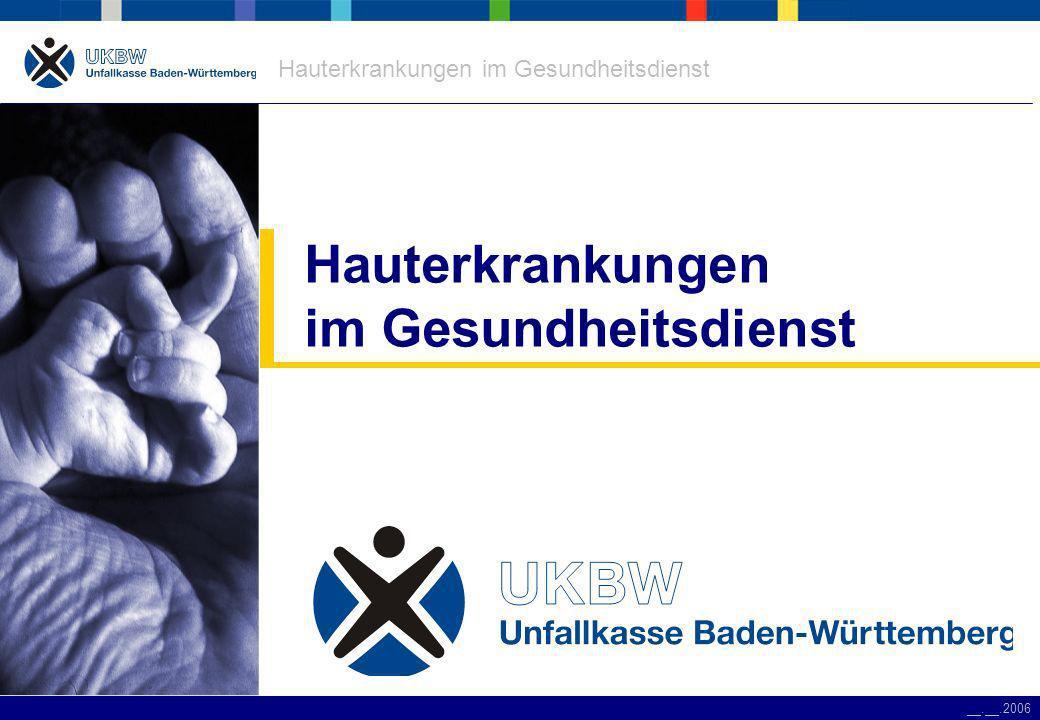 Hauterkrankungen im Gesundheitsdienst __.__.2006 0 5 10 15 20 25 30 Häufigkeit/Schicht HändedesinfektionHändewaschenHandschuhwechselHautpflegeHautschutz Gefährdungen in der Pflege Gefährdungen in der Pflege Intervalle der Schutzmaßnahmen