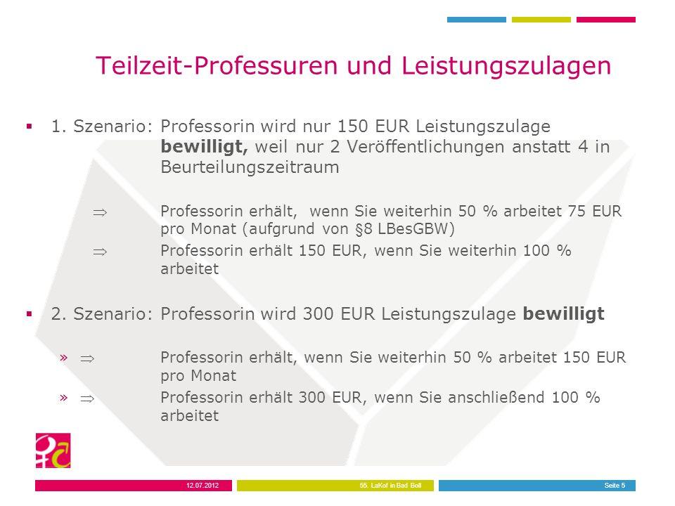12.07.201255. LaKof in Bad BollSeite 5 Teilzeit-Professuren und Leistungszulagen 1.