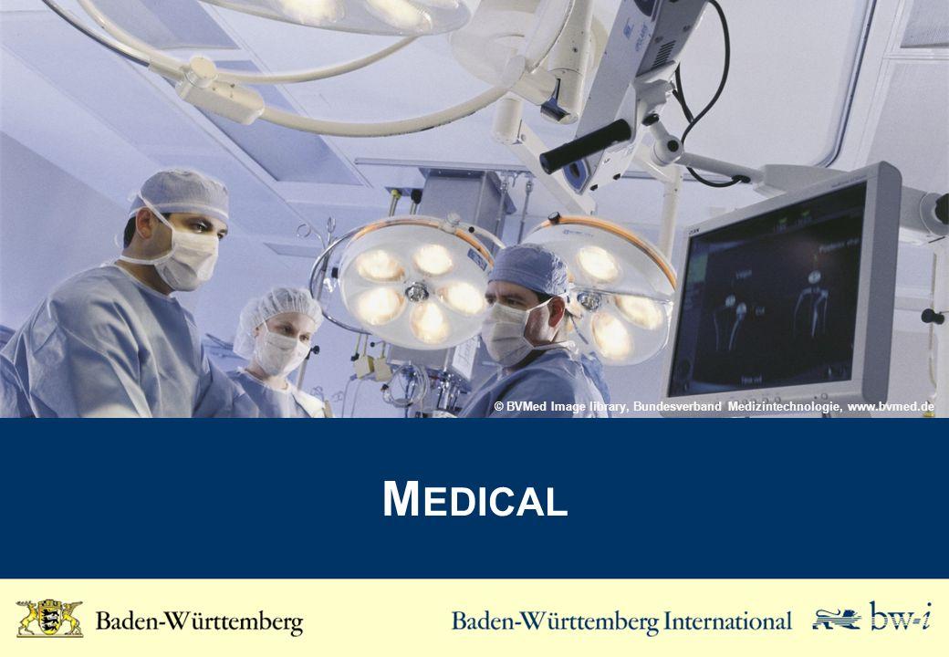 M EDICAL © BVMed Image library, Bundesverband Medizintechnologie, www.bvmed.de
