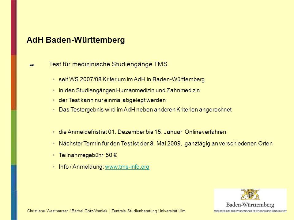 AdH Baden-Württemberg Christiane Westhauser / Bärbel Götz-Waniek | Zentrale Studienberatung Universität Ulm Test für medizinische Studiengänge TMS sei