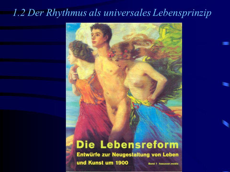 1.2 Der Rhythmus als universales Lebensprinzip