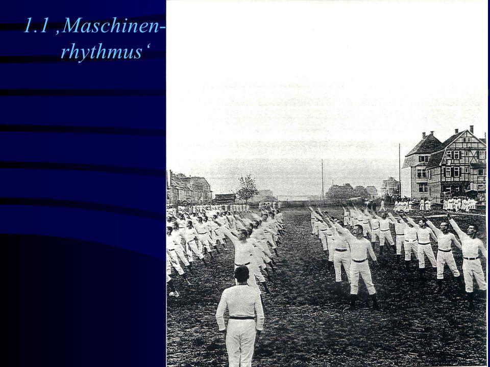 1.1 Maschinen- rhythmus