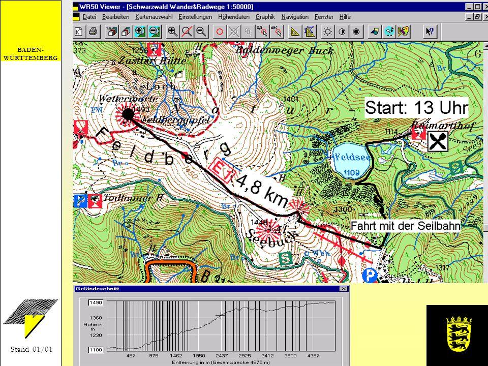 BADEN- WÜRTTEMBERG Stand 01/01 Anwendungsbeispiel Zeichnen einer Wanderroute und Berechnen des Geländeschnitts