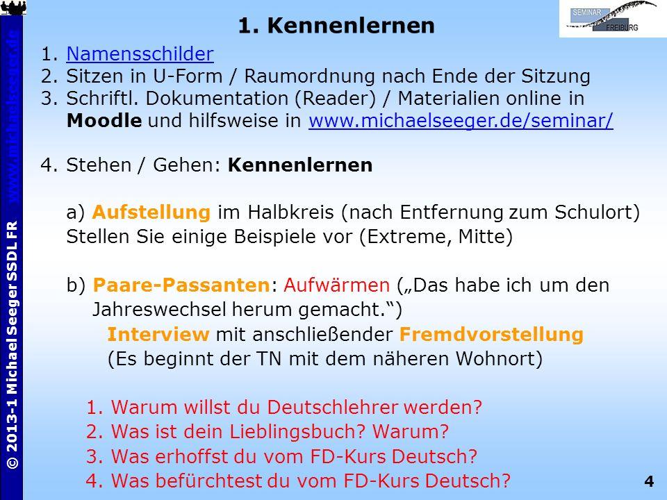 15 © 2013-1 Michael Seeger SSDL FR www.michaelseeger.dewww.michaelseeger.de Verbundener / integrierter Deutschunterricht Bsp.