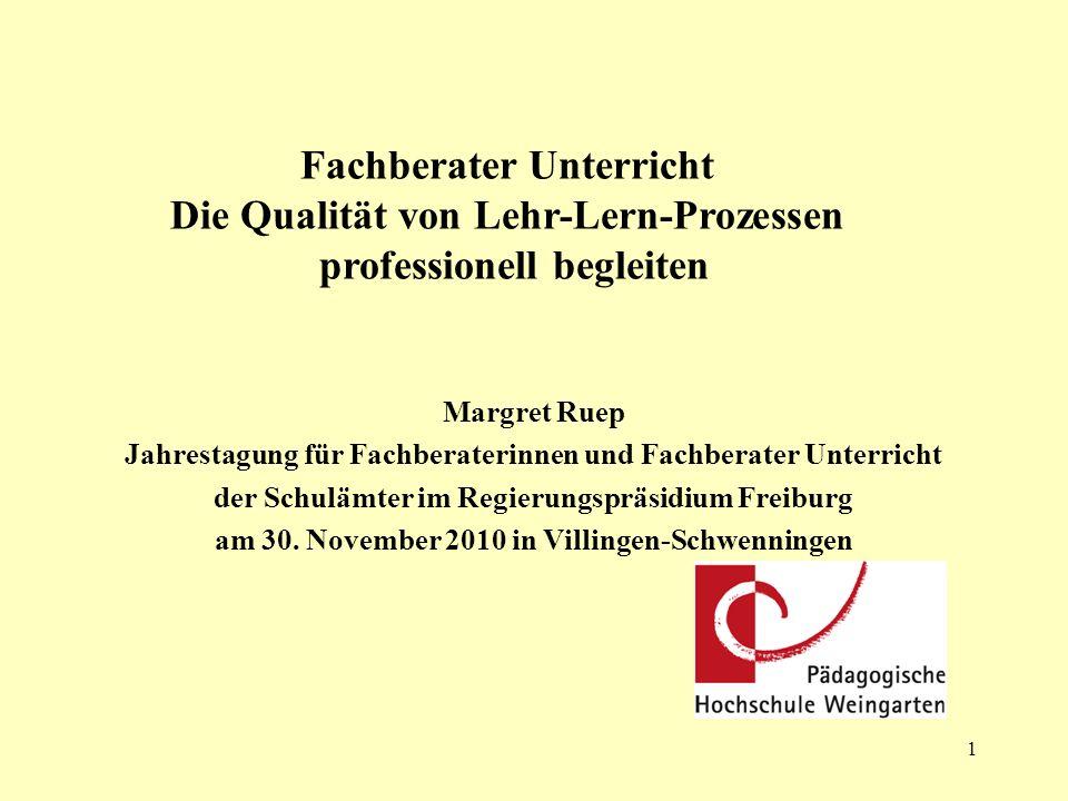 1 Margret Ruep Jahrestagung für Fachberaterinnen und Fachberater Unterricht der Schulämter im Regierungspräsidium Freiburg am 30. November 2010 in Vil