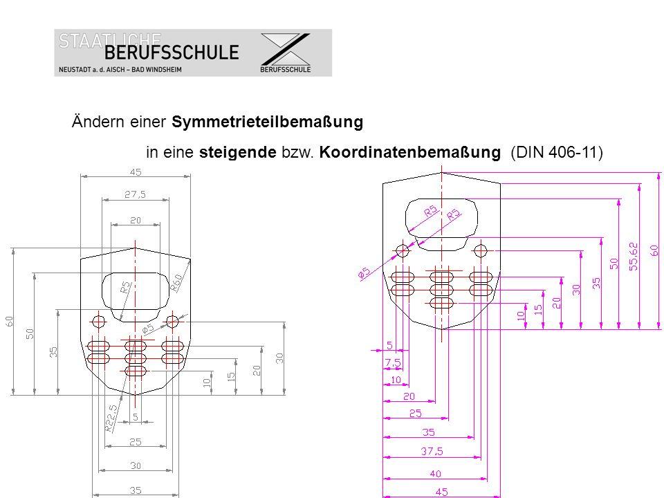Ändern einer Symmetrieteilbemaßung in eine steigende bzw. Koordinatenbemaßung (DIN 406-11)