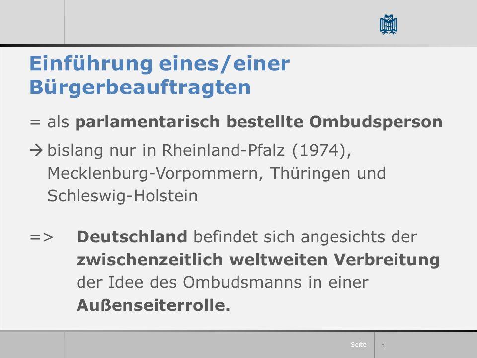 Seite Einführung eines/einer Bürgerbeauftragten =als parlamentarisch bestellte Ombudsperson bislang nur in Rheinland-Pfalz (1974), Mecklenburg-Vorpomm