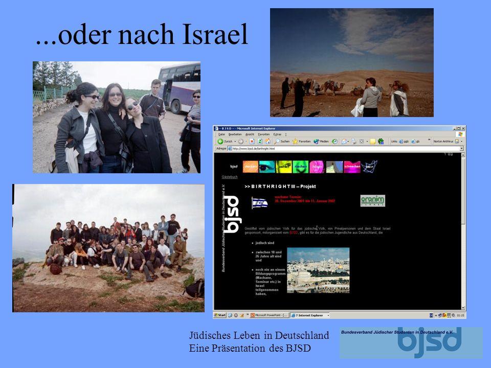 Jüdisches Leben in Deutschland Eine Präsentation des BJSD Reise z.B. nach Polen